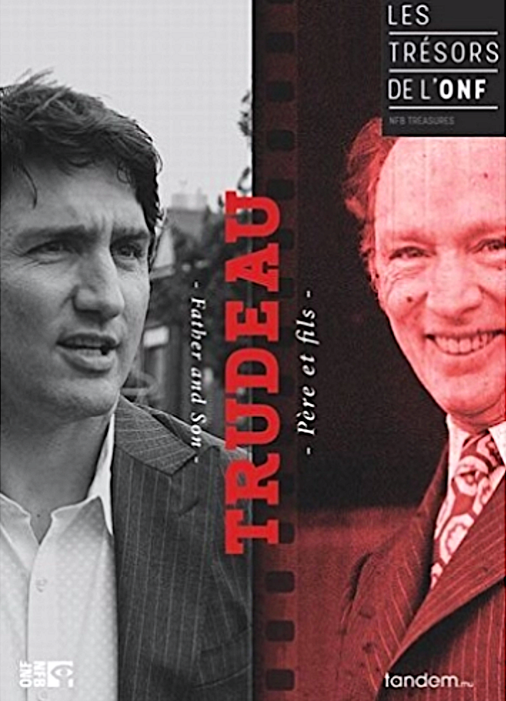 Trudeau - Father and Son