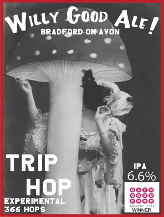 Trip Hop willy good ale bradford-on-avon brewery beer bath wiltshire .jpg