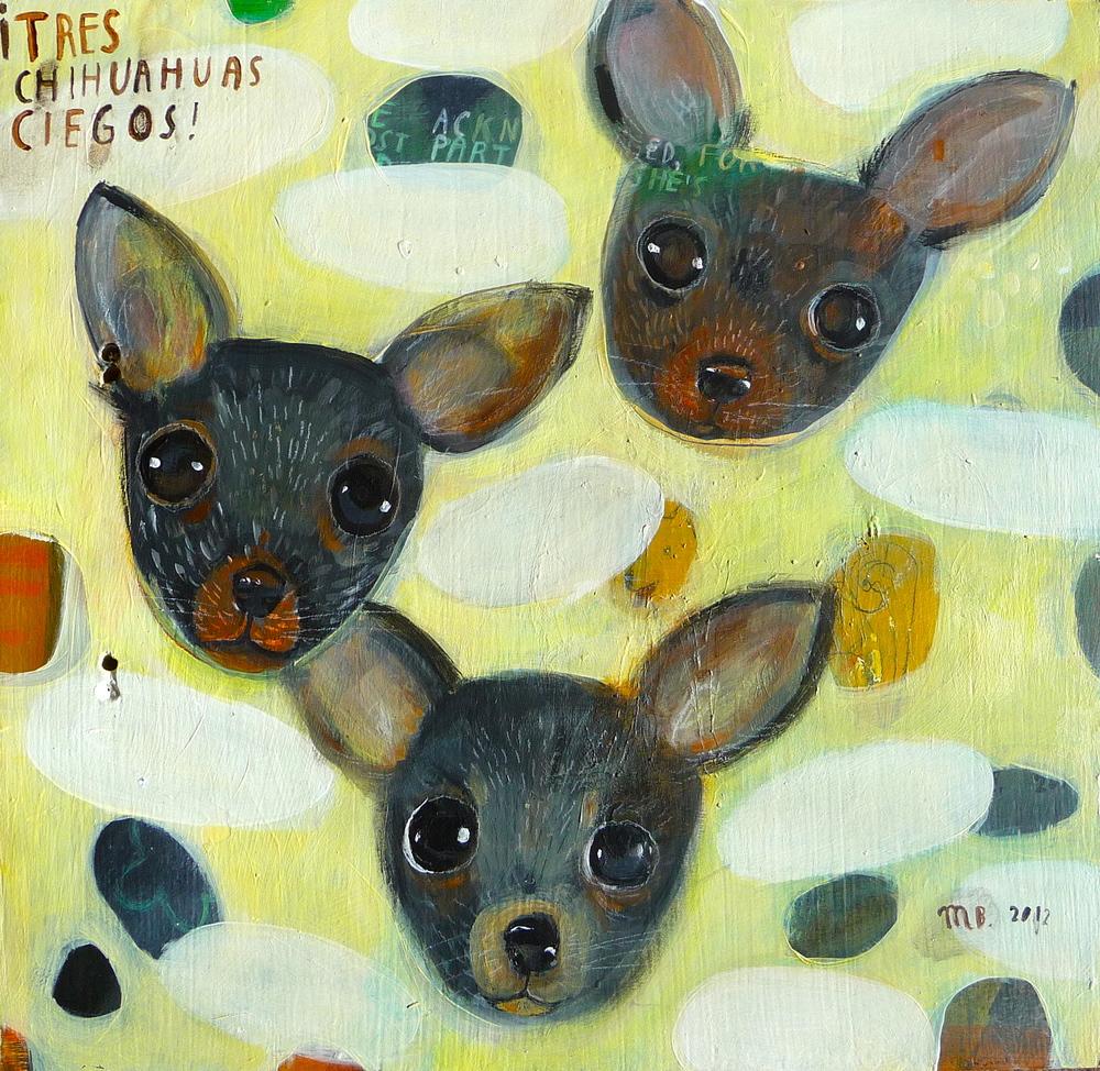 Tres Chihuahuas Ciegos