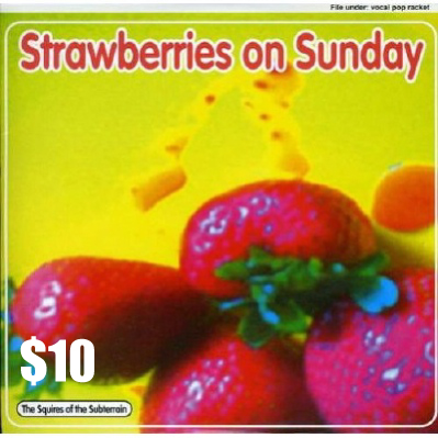 STRAWBERRIES ON SUNDAY $10.00