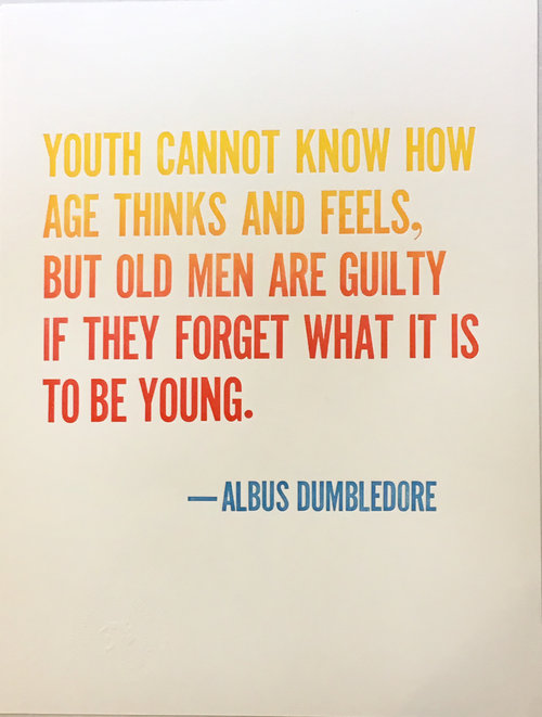 Dumbledore Quote Print Youth Crooked Letter Press