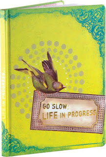 go+slow+life+in+progress