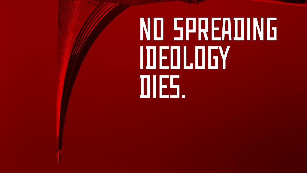 IDEOLOGY DIES.jpg