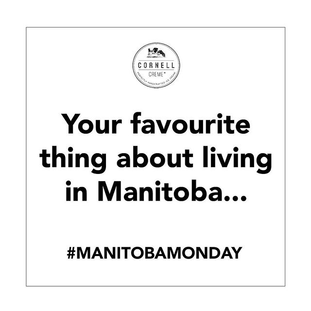 It's a little dodgy out there today folks so we want to hear the good news! What's your favourite thing about living in our wonderful province? Give us some #manitobamonday positivity!