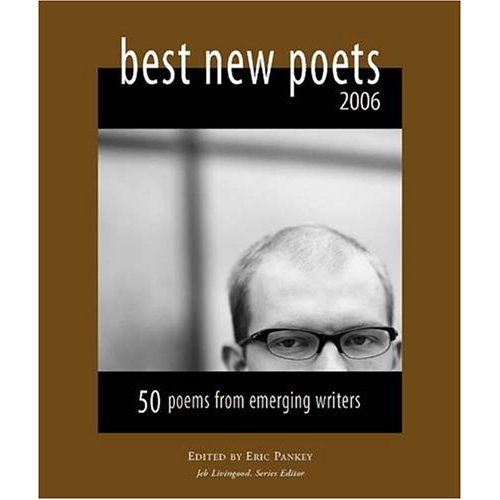 Best New Poets 2006 Guest Editor Eric Pankey