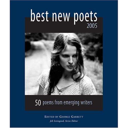 Best New Poets 2005 Guest EditorGeorge Garrett