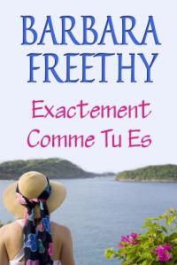 barbara-freethy-exactement-comme-tu-es-o.png