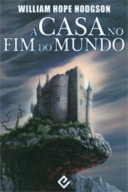 A-Casa-no-Fim-do-Mundo-–-William-Hope-Hodgson.jpg