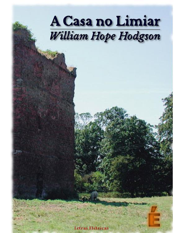 A-Casa-no-Fim-do-Mundo-William-Hope-Hodgson.jpg
