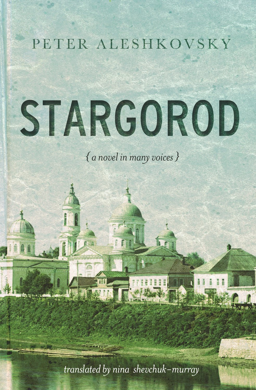 by Peter Aleshkovsky, translated from RUSSIAN by Nina Shevchuk-Murray