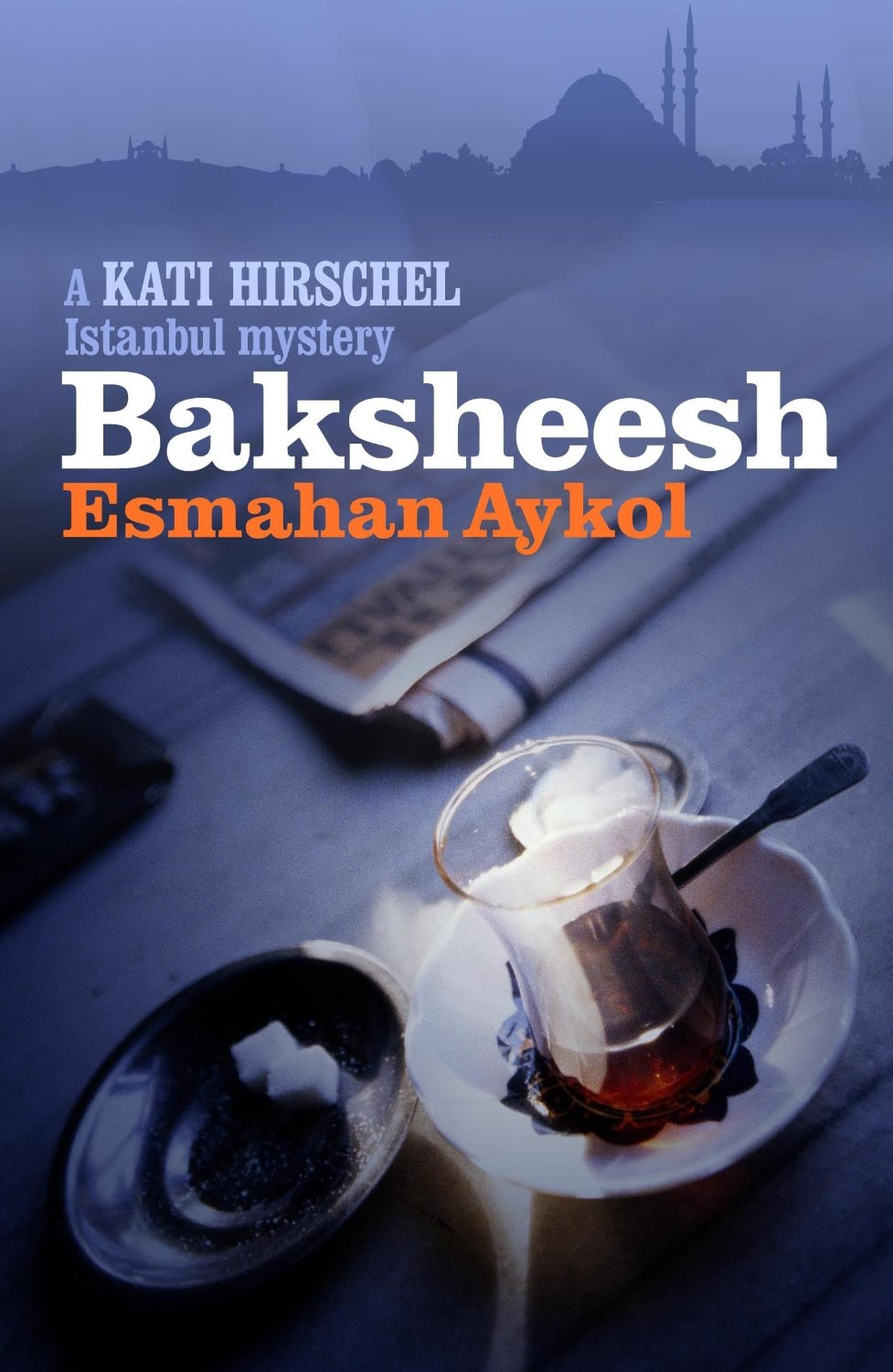 by Esmahan Aykol, translated from TURKISH by Ruth Whitehouse