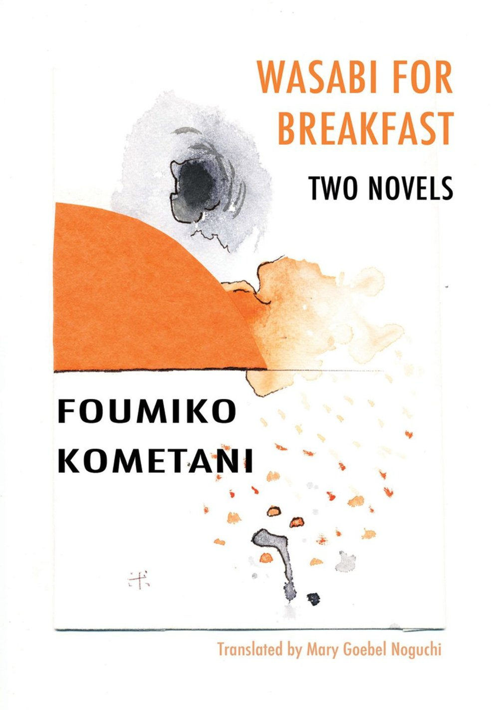 by Foumiko Kometani, translated from JAPANESE by Mary Goebel Noguchi