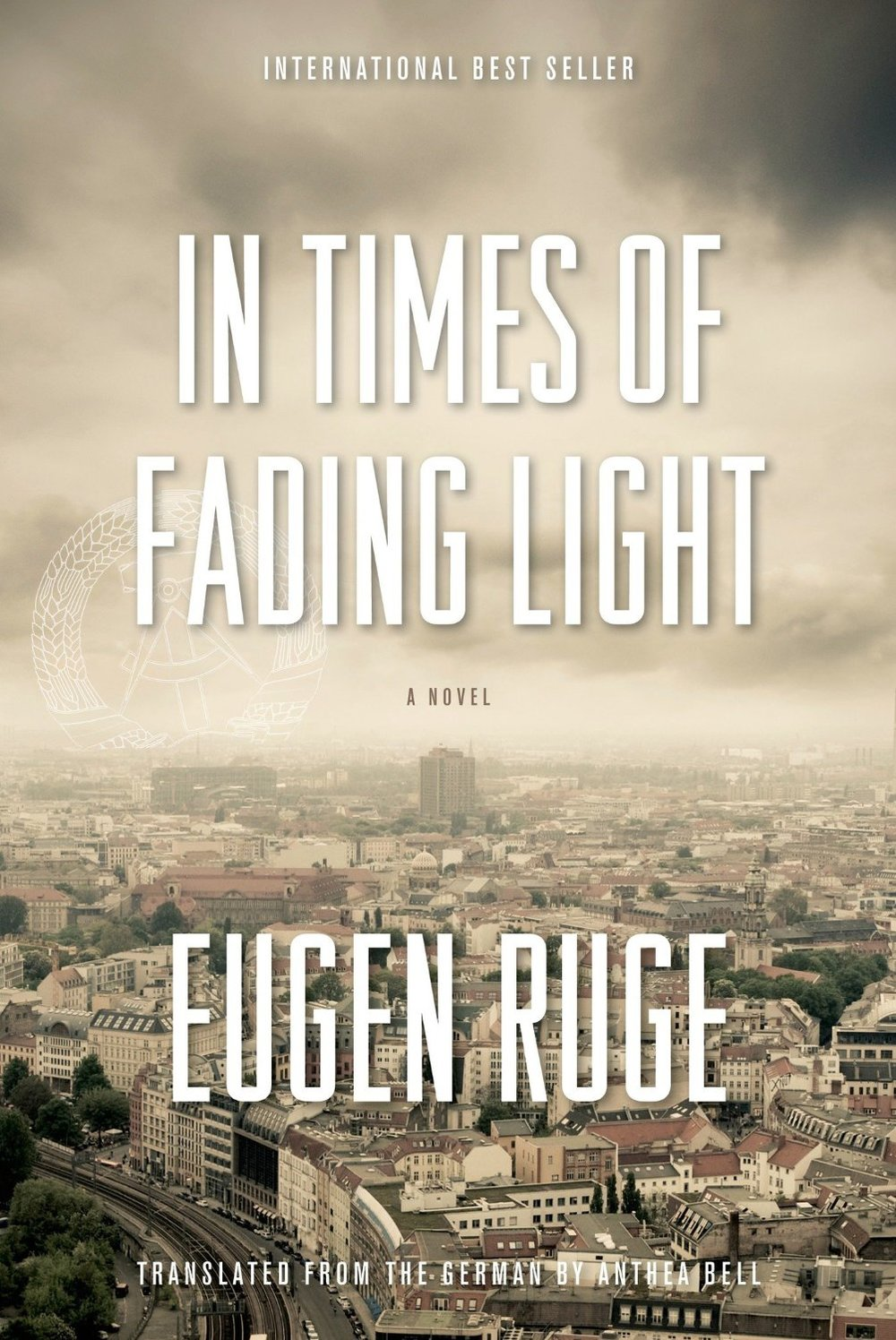by Eugen Ruge, translated from GERMAN by Anthea Bell