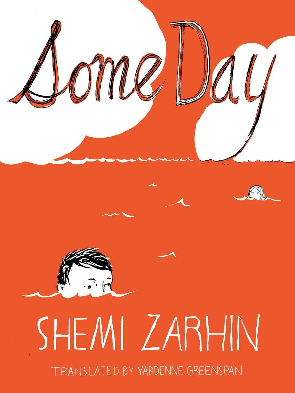 by Shemi Zarhin, translated from HEBREW by Yardenne Greenspan