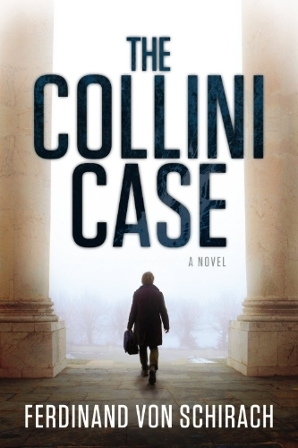 """The Collini Case"", escrito por Ferdinand von Schirach e traduzido do alemão por Anthea Bell"