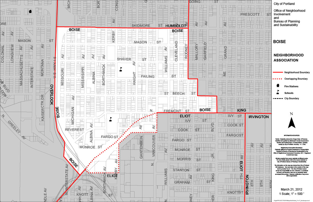"Boundaries:  The boundaries of Boise Neighborhood shall be defined as follows: Western Boundaries are Interstate 5, East on Skidmore to Rodney, South on Rodney to Failing, East on Failing to Mallory, South on Mallory to Beech, East on Beech to MLK, South on MLK to Fremont, West on Fremont to Vancouver, South on Vancouver to Cook, West on Cook to the on-ramp to the Fremont Bridge, South on Kerby to Stanton to the intersection of Interstate 5.    Our Name:  Reuben Patrick Boise was a Portland school board member in the 1850s. He went on to become a circuit judge and then a member of the Oregon Supreme Court. See  Blog post: ""How Do You Pronounce Boise?""  for more background.   LEARN MORE!   Like all Portland neighborhoods, Boise has a complex and important history. Follow the links below to learn more.   Boise Neighborhood 1993 Plan    Boise Voices Oral History Project    Stories of the Street    Bleeding Albina: A History of Community Disinvestment, 1940–2000    P  ortland Civil Rights: Lift Ev'ry Voice    The History of Portland's African American Community  (1805 to the Present)   Northeast Passage: The Inner City and the American Dream   Find even more on the Northeast Coalition of Neighborhoods  history page ."
