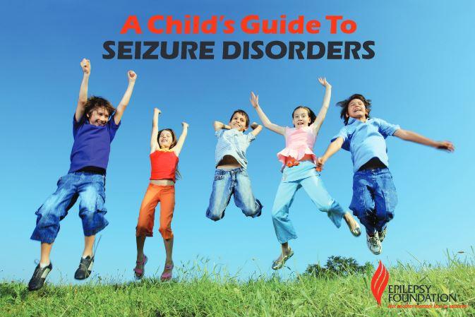 children's guide to seizure disorders.JPG