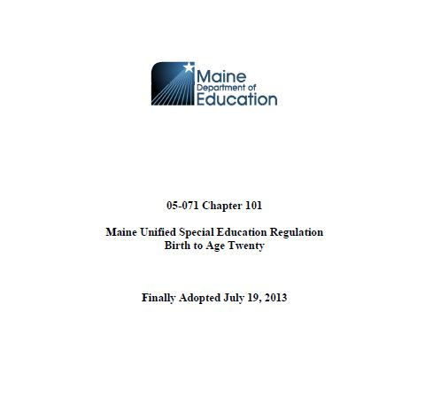 Click for the most current special education regulations in Maine.