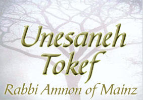 Click here to learn more about Unesaneh Tokef