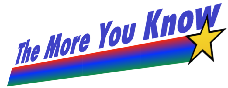 Image result for the more you know