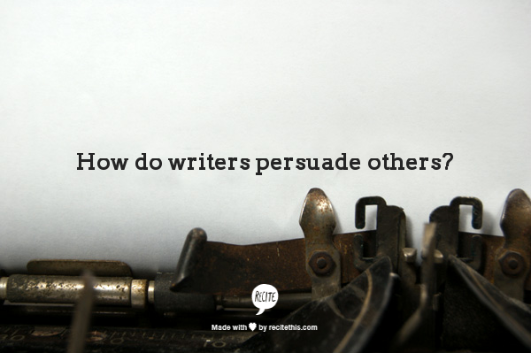 Recite-Writers Persuade.png