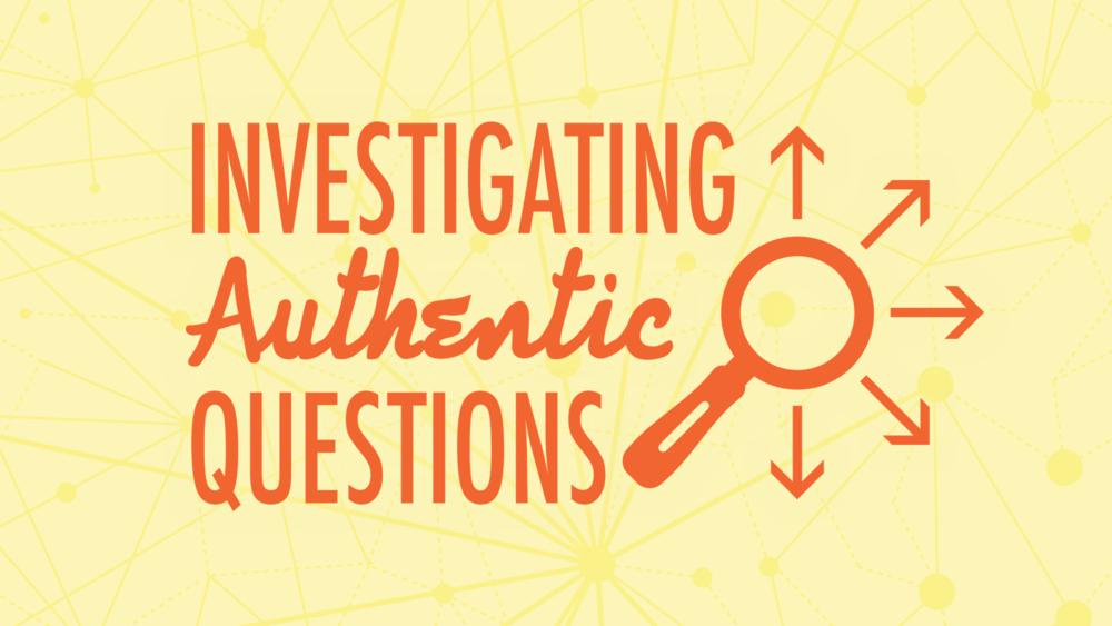 Investigating Authentic Questions