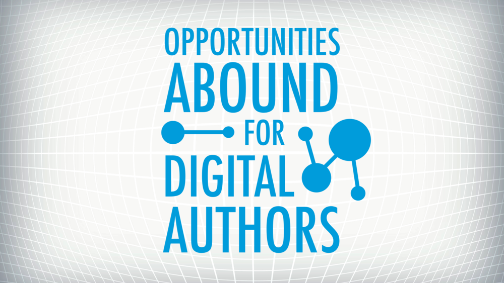 Opportunties for Digital Authors.001.png