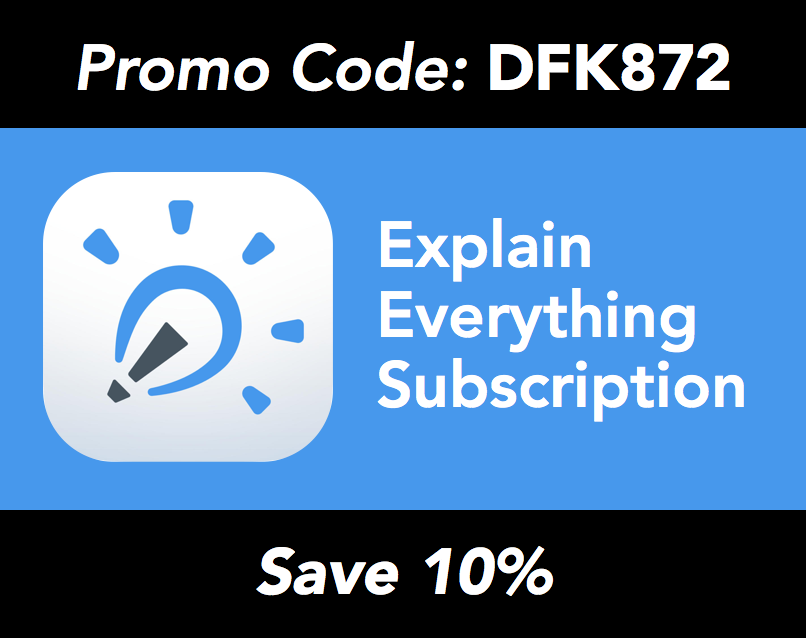 Thank you to Explain Everything for sponsoring these broadcasts! Be sure to use the promo code  DFK872    receive 10% the life of your school's subscription.