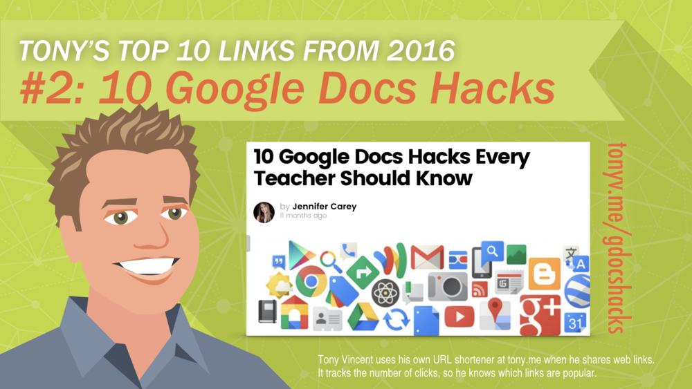 #2: 10 Google Docs Hacks