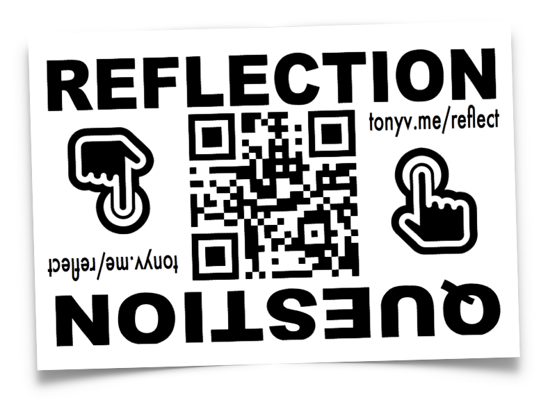 Reflection Sticker with a QR and the link written out as tonyv.me/reflect