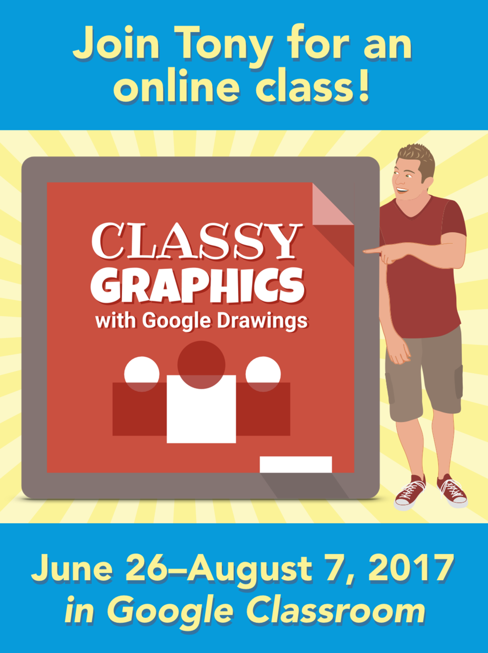 Join Tony Vincent for online PD: CLassy Graphics Summer 2017
