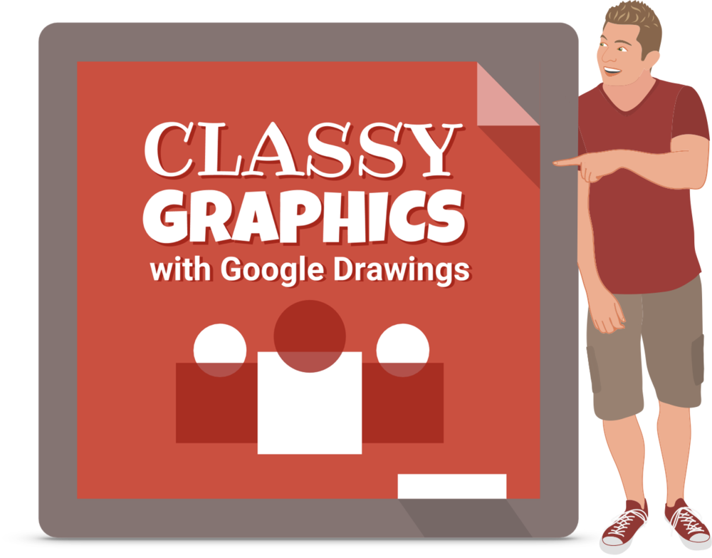 Classy Graphics with Google Drawings Logo with Tony Vincent Pointing