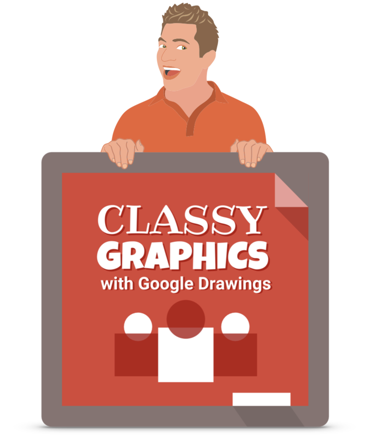 Classy Graphics with Google Drawings