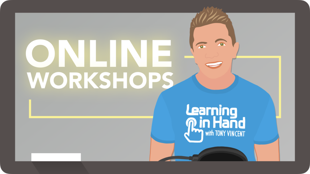 Online Workshops with Tony Vincent