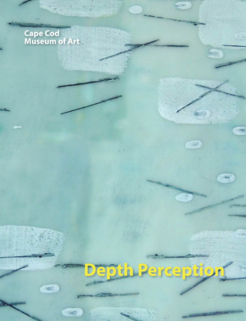 - Depth Perception: Cape Cod Museum of Art, group exhibition curated by Cherie Mittenthal and Joanne Mattera, May-June, 2017 Click on image which will take you to the digital catalog.