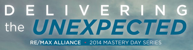 2014 Alliance Mastery Day Series - Delivering the Unexpected