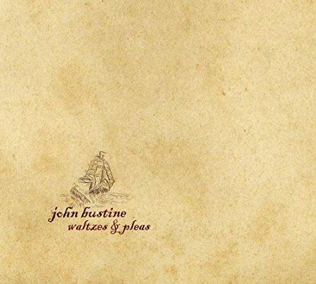 John Bustine - Waltzes & Pleas.jpg