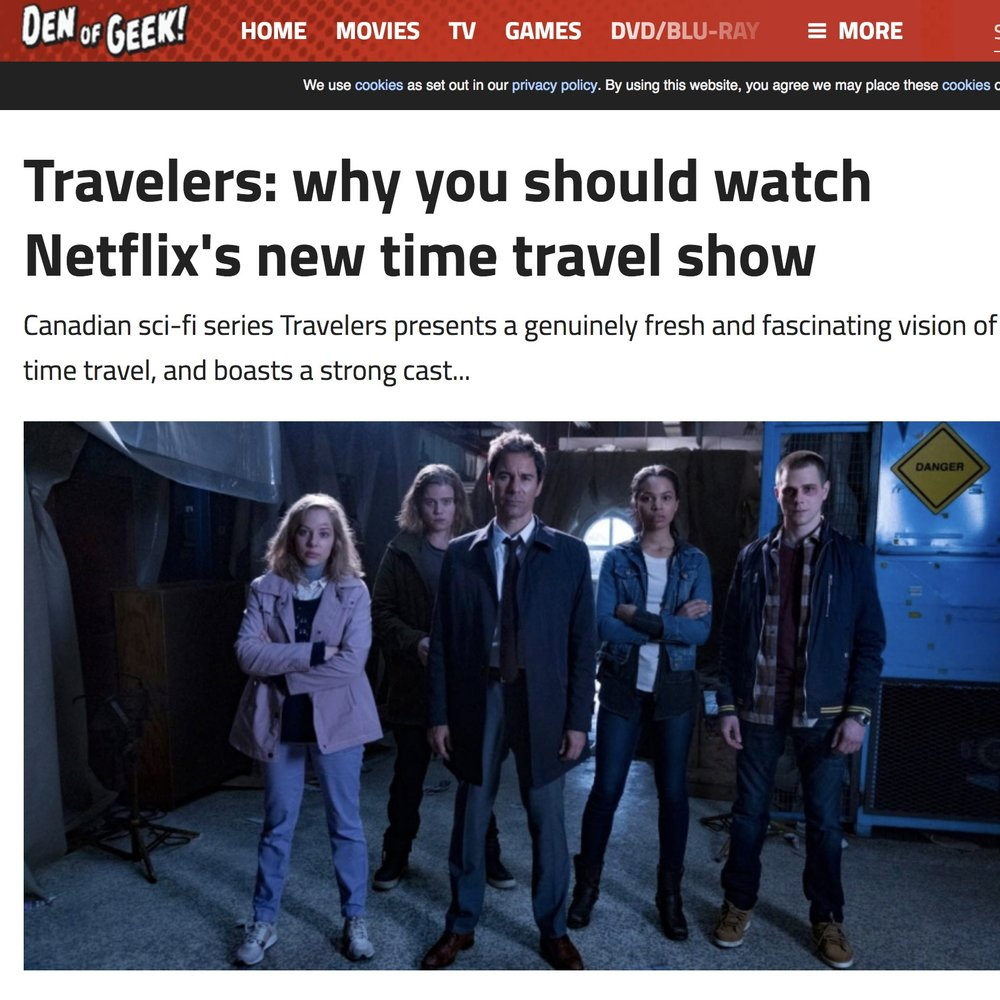 Den Of Geek  -  Travelers: why you should watch Netflix's new time travel show