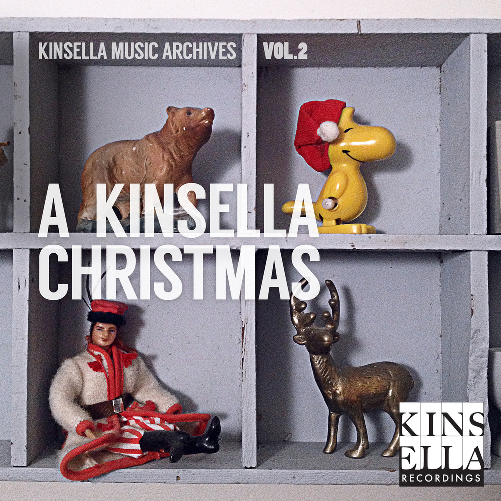 Kinsella Recordings Kinsella Music Archives Vol. 2 December 17 2013 (KIN009) Compilation
