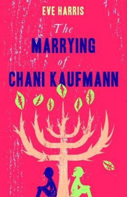 The Marrying Of Chani Kaufman - Eve Harris.jpeg