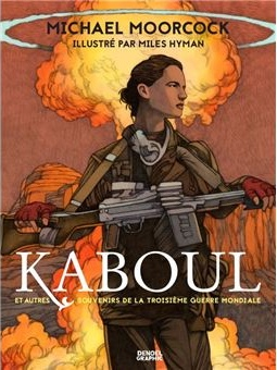 Kaboul-et-autres-souvenirs-de-la-troisieme-Guerre-Mondiale.jpg