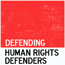 Defending Human Rights Defenders