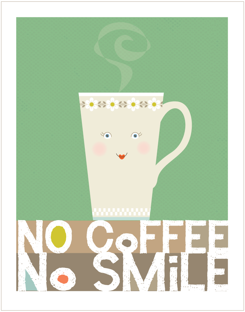 No-Coffee-no-smile-poster.png