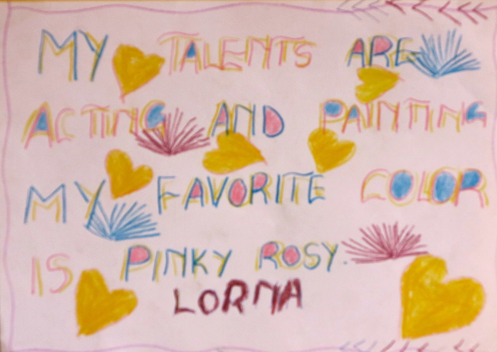 My talents are acting and painting. My favorite color is pinky rosy.  By Lorna,  4th Grade