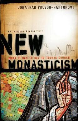 New Monasticism, Jonathan Wilson Hartgrove