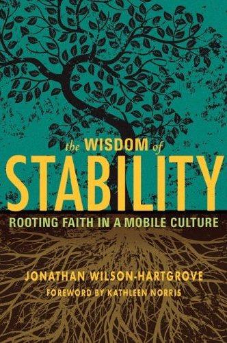 The Wisdom of Stability, by Jonathan Wilson Hartgrove