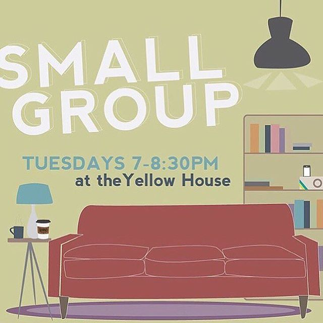 SMALL GROUP UPDATE! We are sad to announce that we will be cancelling the YH small group on Tuesday nights BUT we will be doing a last hoorah at the end of the month! Stay tuned for details :)