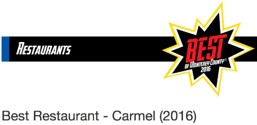 BEST RESTAURANT CARMEL - MONTEREY WEEKLY BEST OF READERS' POLL