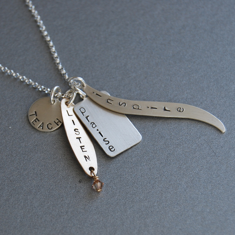 The Teacher's Necklace -  Sterling silver and gold-filled hand stamped with four special, inspiring words.