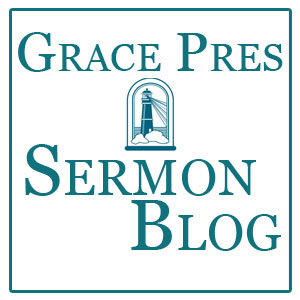 Sermon Blog - Grace Presbyterian Church